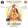 Shree Sainath (With Sai Chalisa)