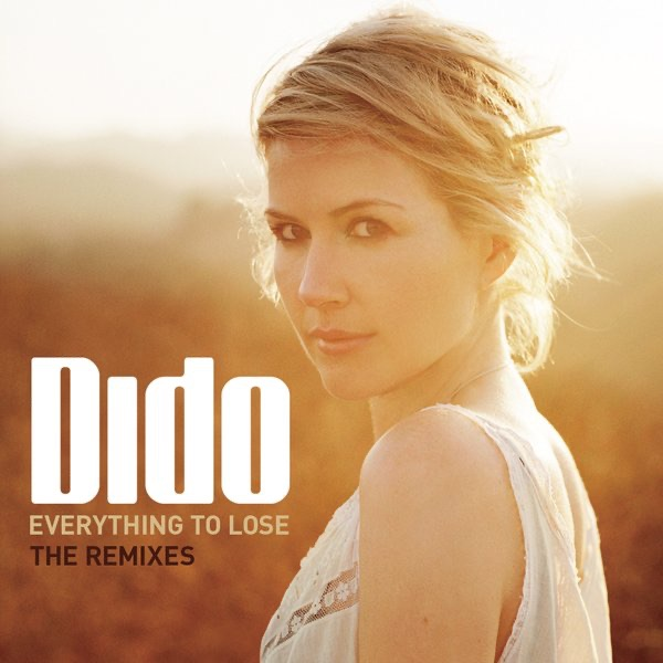 Everything to Lose (The Remixes)