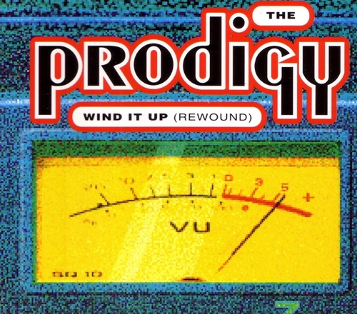 The Prodigy - Wind It Up (Rewound) - EP