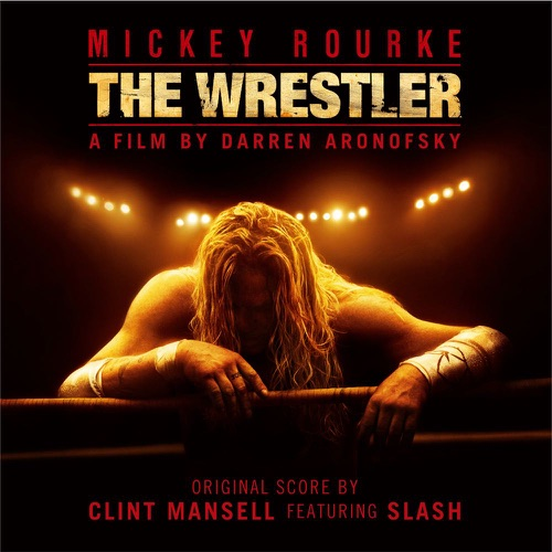 Clint Mansell - The Wrestler (feat. Slash) - Single