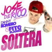Soltera (feat. Danny Romero & Fito Blanko) - Single