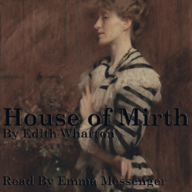 The House of Mirth (Unabridged) audiobook