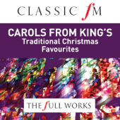 Carols from King's College Cambridge (Classic FM: The Full Works)