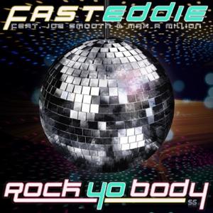 Fast Eddie, Joe Smooth & Max-a-Million - Rock Yo Body