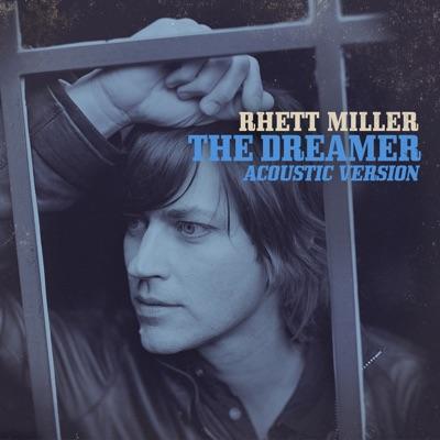 The Dreamer (Acoustic Version) - Rhett Miller