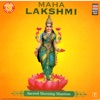 Maha Lakshmi Sacred Morning Mantras