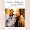 This Time The Dream's On Me - Spike Robinson & George Masso