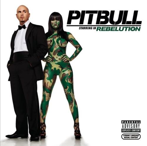 Pitbull - Pitbull Starring In: Rebelution (Deluxe Version)