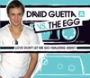 Love Don't Let Me Go (Walking Away) - EP, David Guetta vs. The Egg