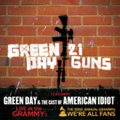 21 Guns (feat. Green Day & the Cast of American Idiot) [Live at the Grammy's] - Single
