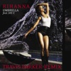Umbrella (Travis Barker Remix) - Single, Rihanna
