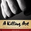 Alex Gillis - A Killing Art: The Untold History of Tae Kwon Doe (Unabridged) bild