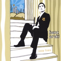 Little Fires by Hanz Araki on Apple Music