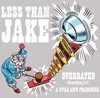 Overrated (Everything Is) / A Still Life Franchise - EP, Less Than Jake