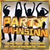 Party Wahnsinn