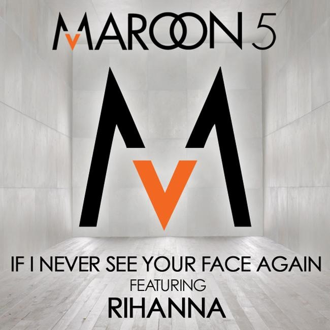 If I Never See Your Face Again feat Rihanna - Single Maroon 5 feat Rihanna CD cover