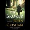 The Broker (Unabridged) AudioBook Download
