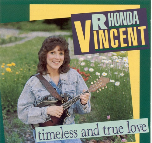 Rhonda Vincent - Timeless And True Love