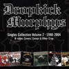 Dropkick Murphys Singles Collection, Vol. 2 (1998-2004), Dropkick Murphys