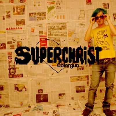 Colorgun (Deluxe Edition) - Superchrist