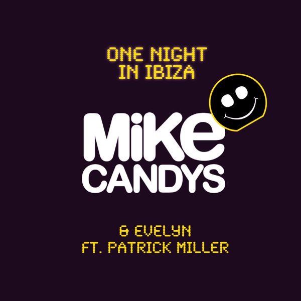 One Night In Ibiza (Feat. Patrick Miller)