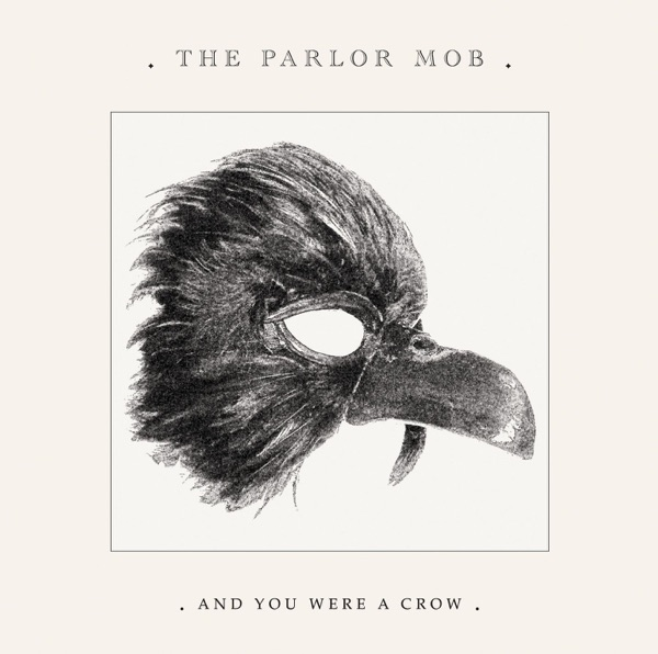 The Parlor Mob - Everything You