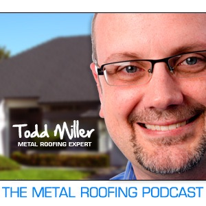 The Metal Roofing Podcast