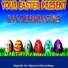 Your Easter Present Sly the Family Stone Remastered