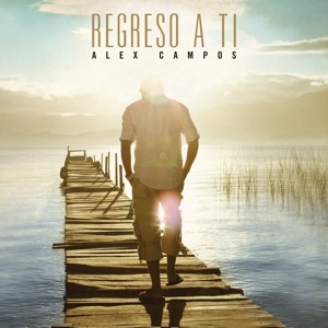 Alex Campos - Vives Tú y Vivo Yo