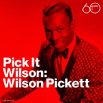 Wilson Pickett - It's All Over