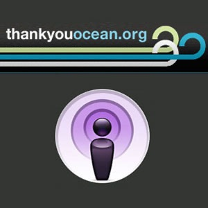 Thank You Ocean » Podcast Feed