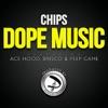 Dope Music feat Ace Hood Brisco Peep Game Single