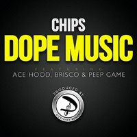 Dope Music (feat. Ace Hood, Brisco & Peep Game) - Single Mp3 Download