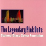 The Legendary Pink Dots - Ice Baby Cometh