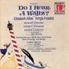 Do I Hear a Waltz Original 1965 Broadway Cast Recording