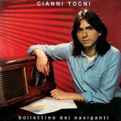 Bollettino dei naviganti (Remastered) - Gianni Togni