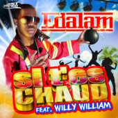 Si t'es chaud (feat. Willy William) - EP