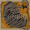 The Original Sound of Cumbia The History of Colombian Cumbia Porro As Told By the Phonograph 1948 79 Compiled by Quantic