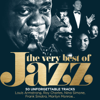 The Very Best of Jazz: 50 Unforgettable Tracks (Remastered)
