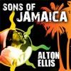 Sons Of Jamaica - Alton Ellis ジャケット写真