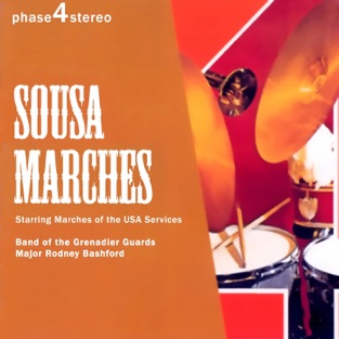 Sousa Marches – John Philip Sousa