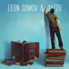 Lees and Seas - Leon Somov & Jazzu