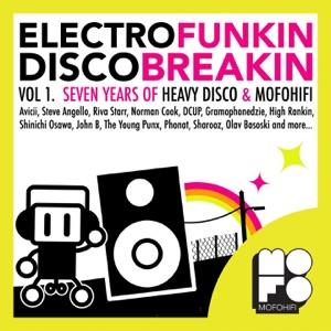 Electrofunkin Discobreakin, Vol. 1 - Seven Years of Heavy Disco & Mofohifi