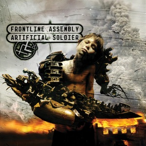 Front Line Assembly - Beneath the Rubble