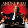 And the Waltz Goes On, André Rieu