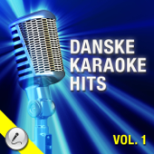 Karaoke Danske Hits, Vol. 1