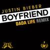 Boyfriend (Dada Life Remix) - Single, Justin Bieber