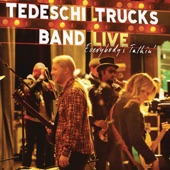 Tedeschi Trucks Band - That Did It