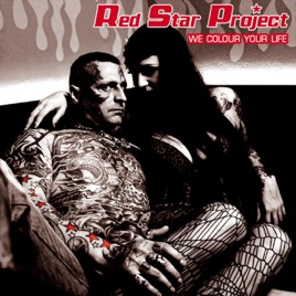 We Colour Your Life - Single - Red Star Project
