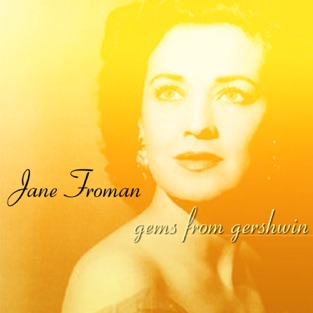 Gems from Gershwin – Jane Froman